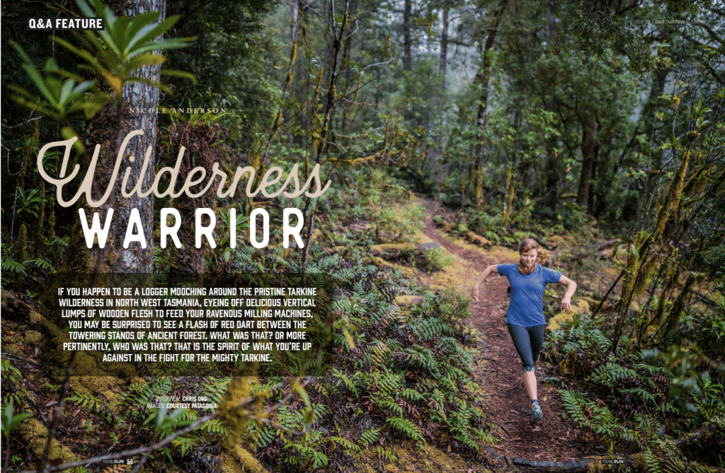 Feature in Edition 28 of Trail Run Mag profiles Nicole Anderson, trail runner and campaigner for the Bob Brown Foundation, host of Australia's newest ultra.